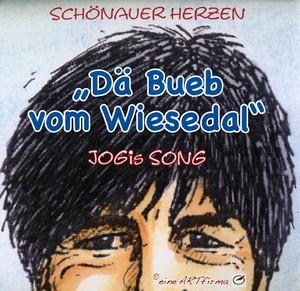 "CD ""Dä Bueb vom Wiesedal"" - Jogis Song"